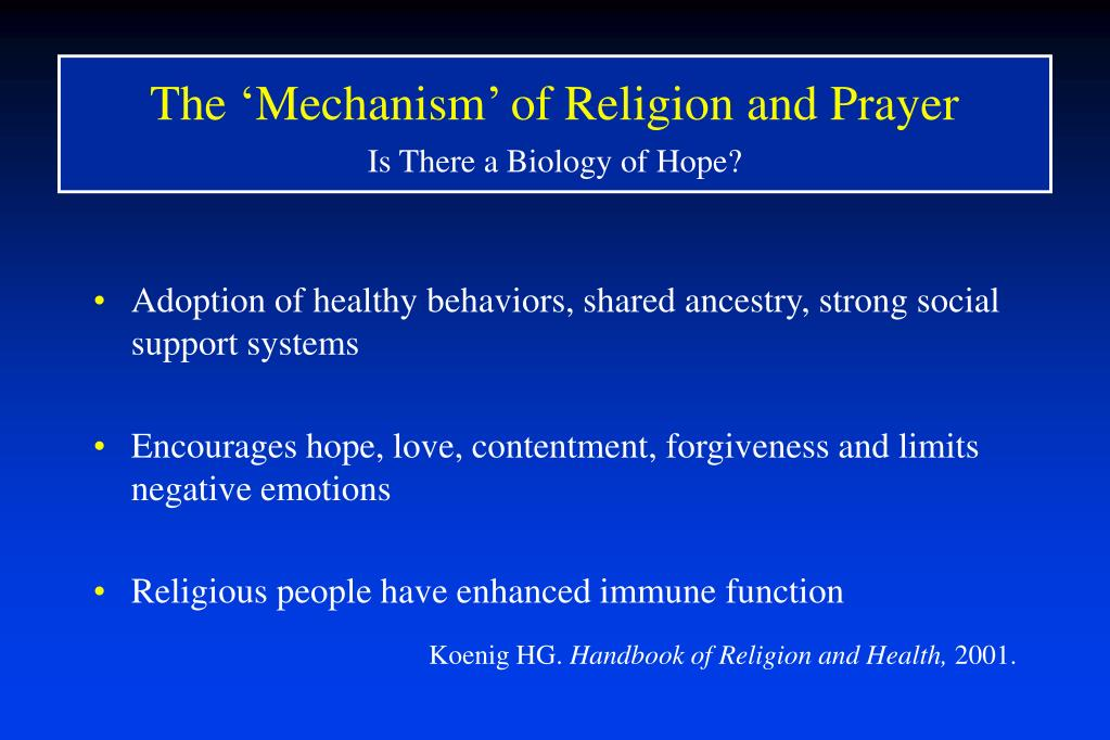 The 'Mechanism' of Religion and Prayer