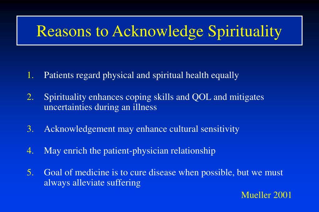 Reasons to Acknowledge Spirituality