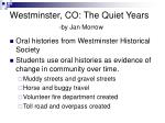 westminster co the quiet years by jan morrow