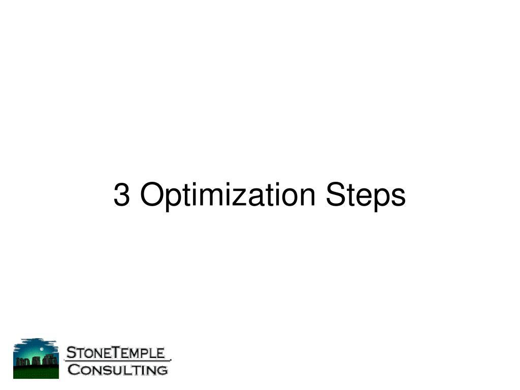 3 Optimization Steps