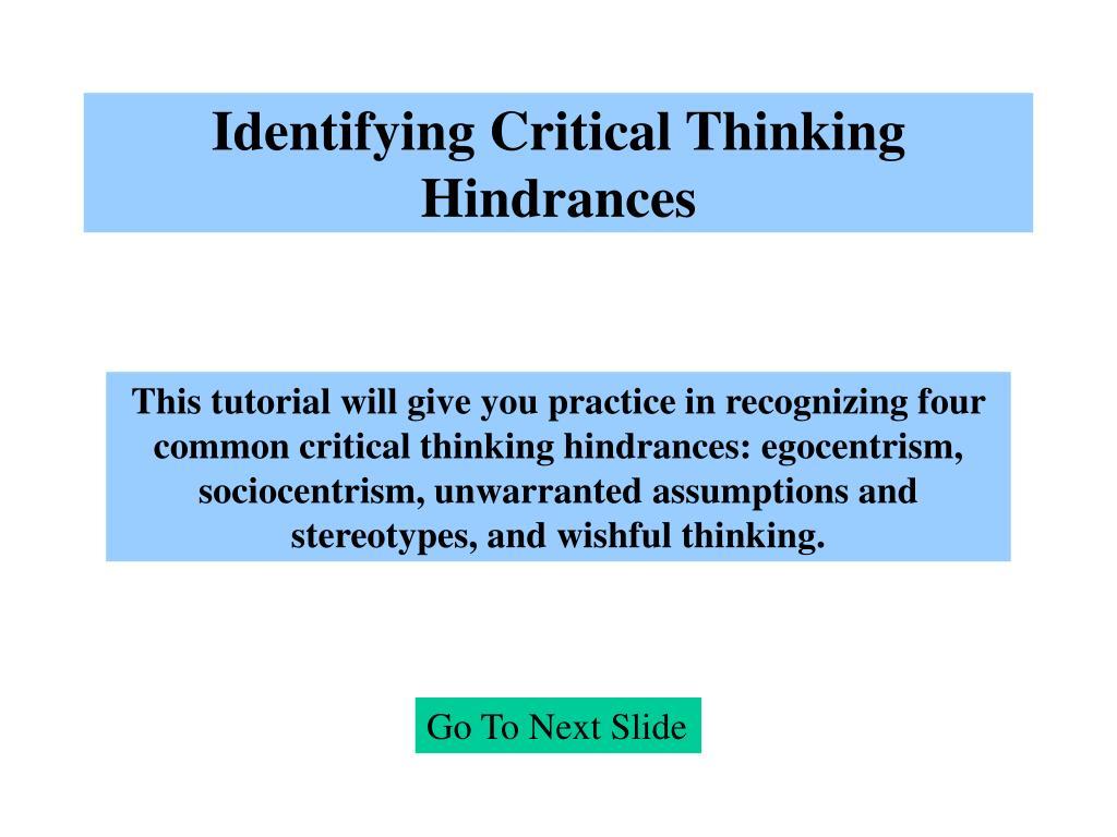 Identifying Critical Thinking Hindrances