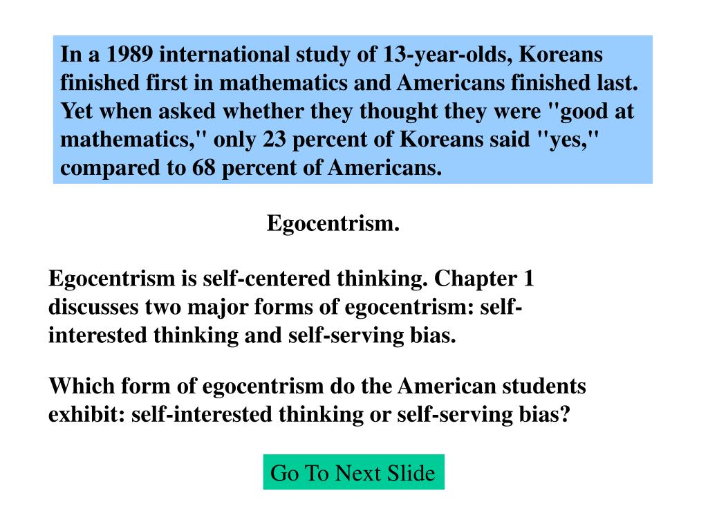 In a 1989 international study of 13-year-olds, Koreans
