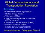 global communications and transportation revolution