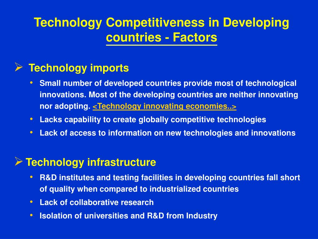 Technology Competitiveness in Developing countries - Factors
