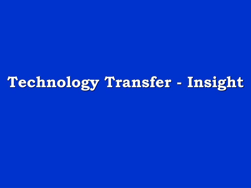 Technology Transfer - Insight
