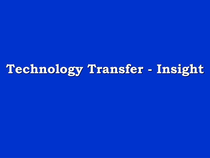 Technology transfer insight