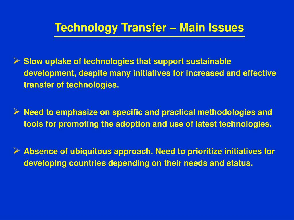 Technology Transfer – Main Issues