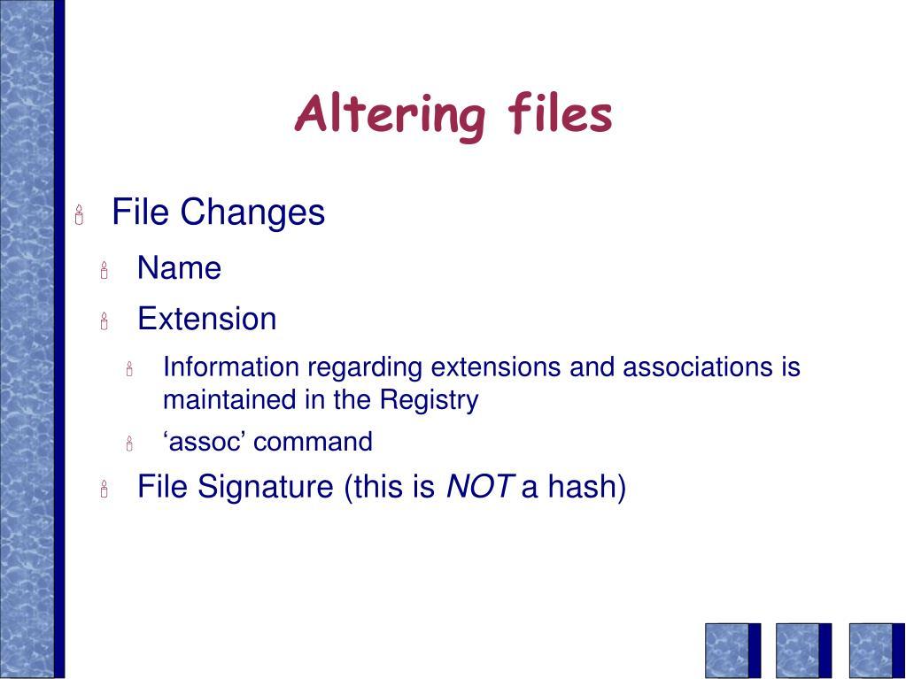 Altering files