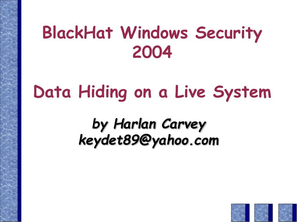 BlackHat Windows Security