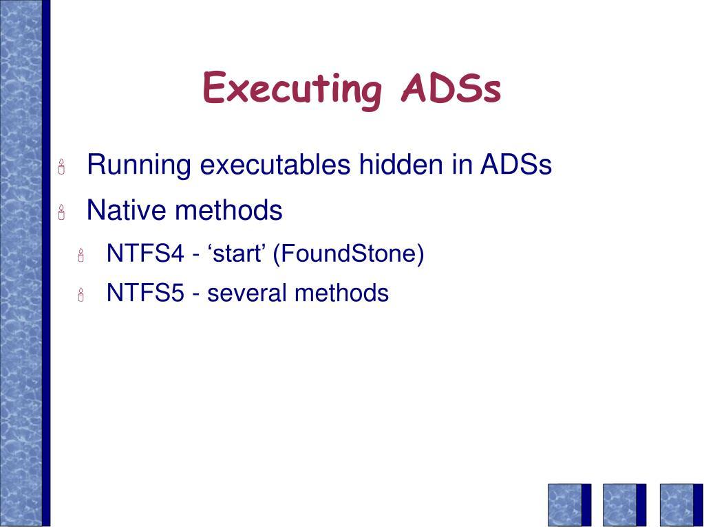 Executing ADSs