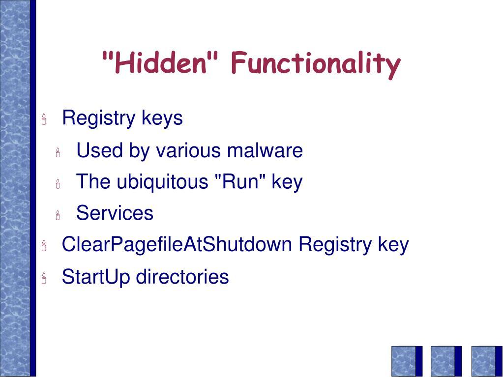 """""""Hidden"""" Functionality"""