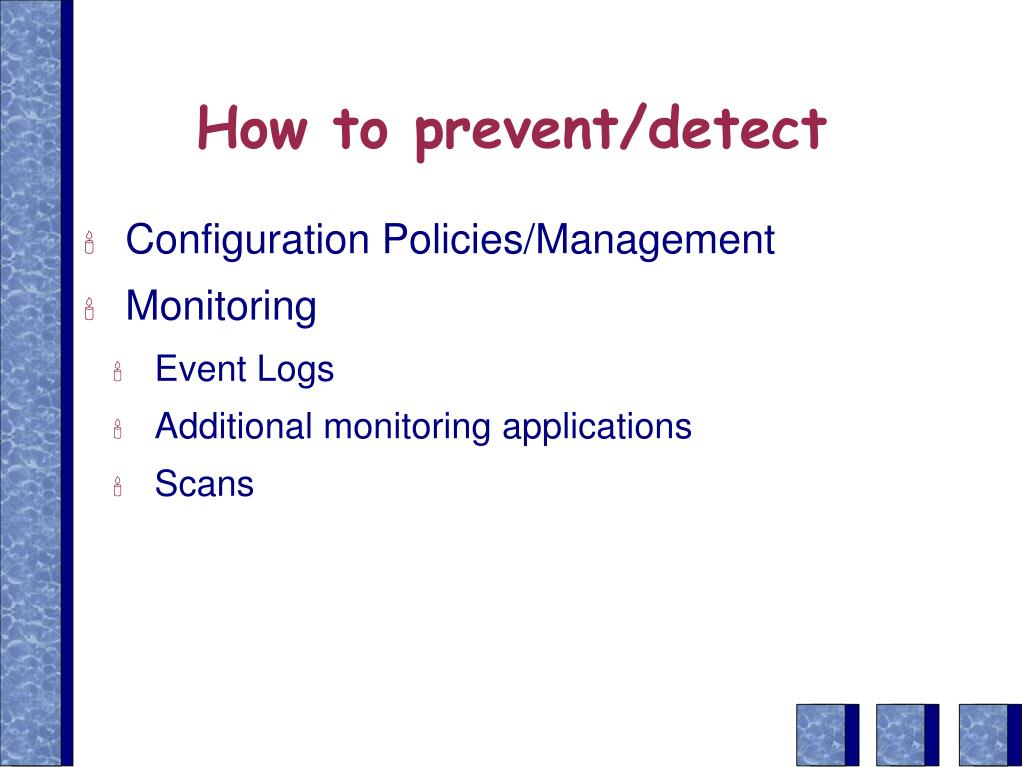 How to prevent/detect