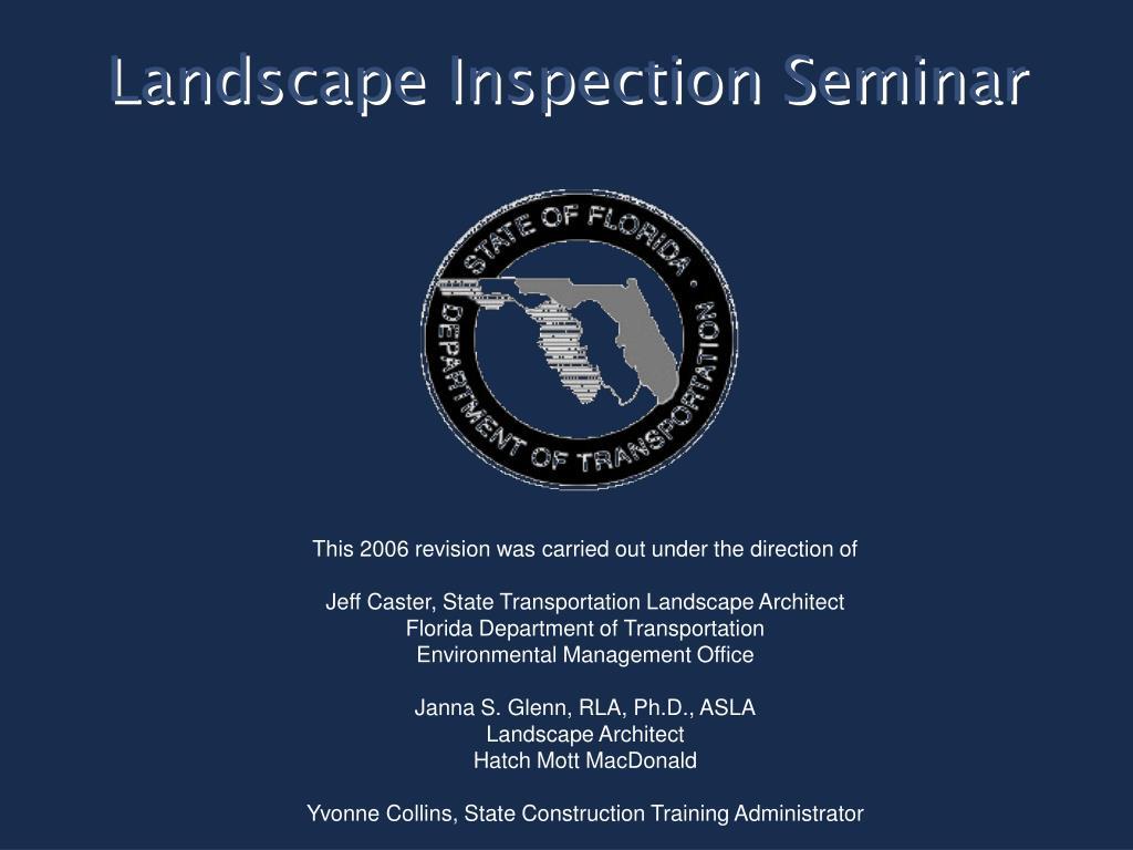 landscape inspection seminar l.