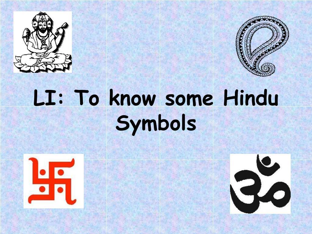 LI: To know some Hindu