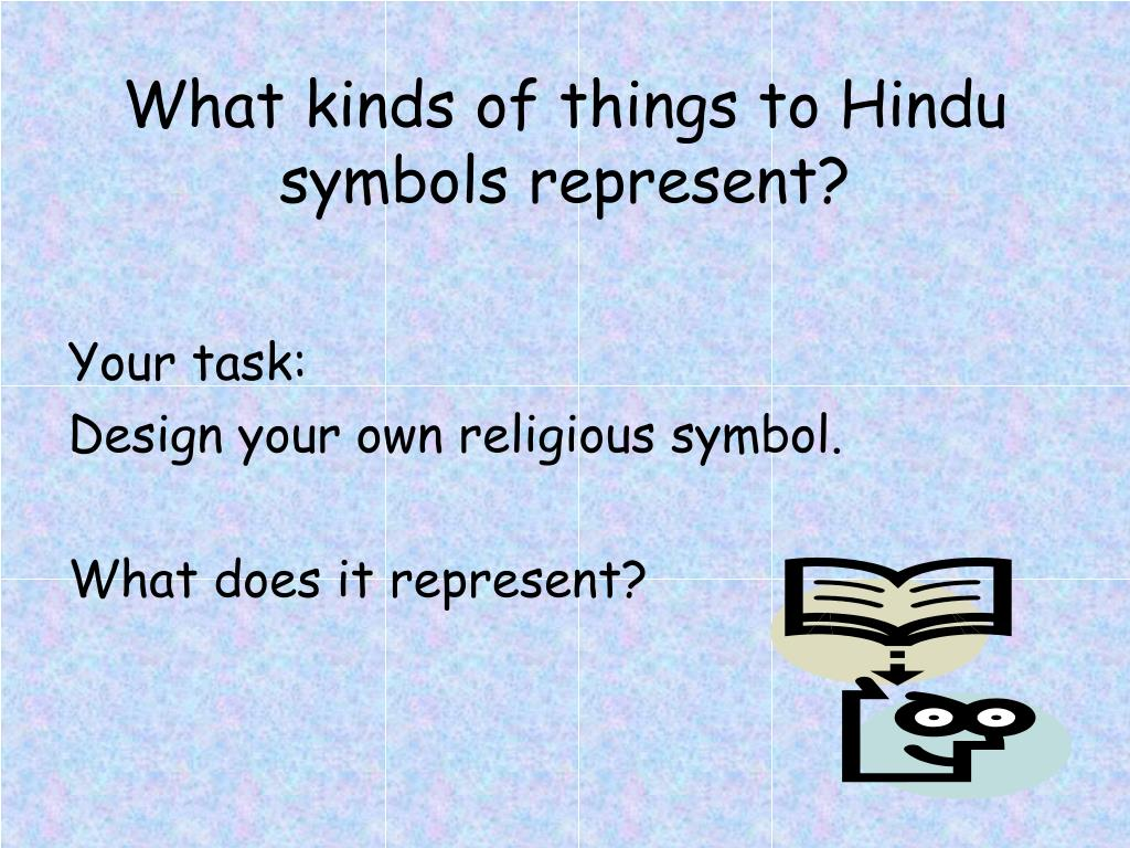 What kinds of things to Hindu symbols represent?