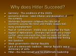 why does hitler succeed