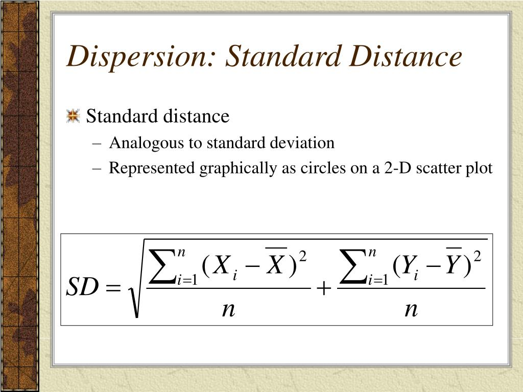 Dispersion: Standard Distance