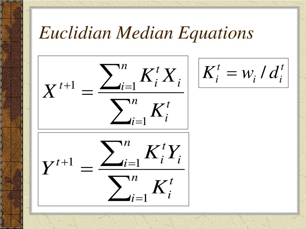 Euclidian Median Equations