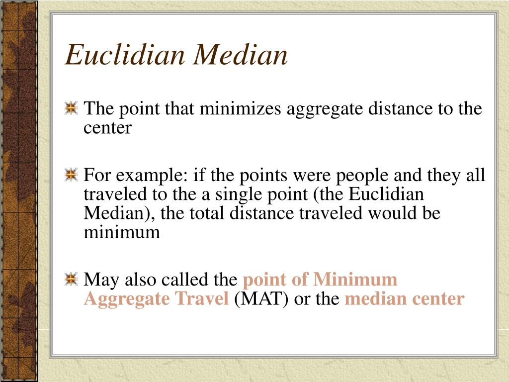 Euclidian Median