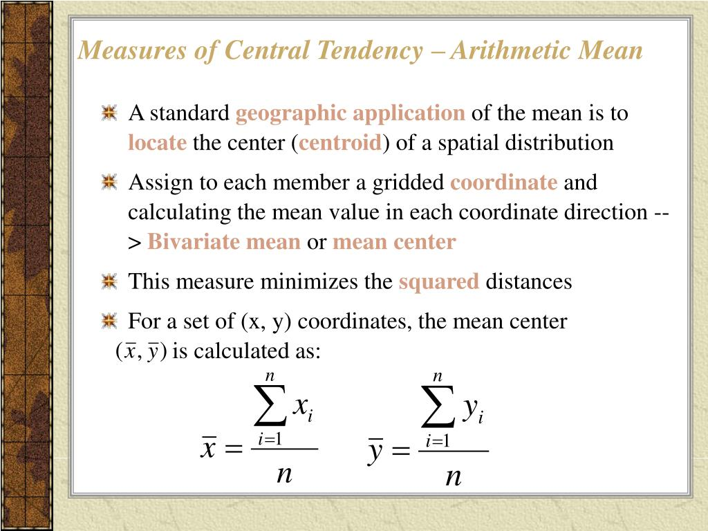 Measures of Central Tendency – Arithmetic Mean