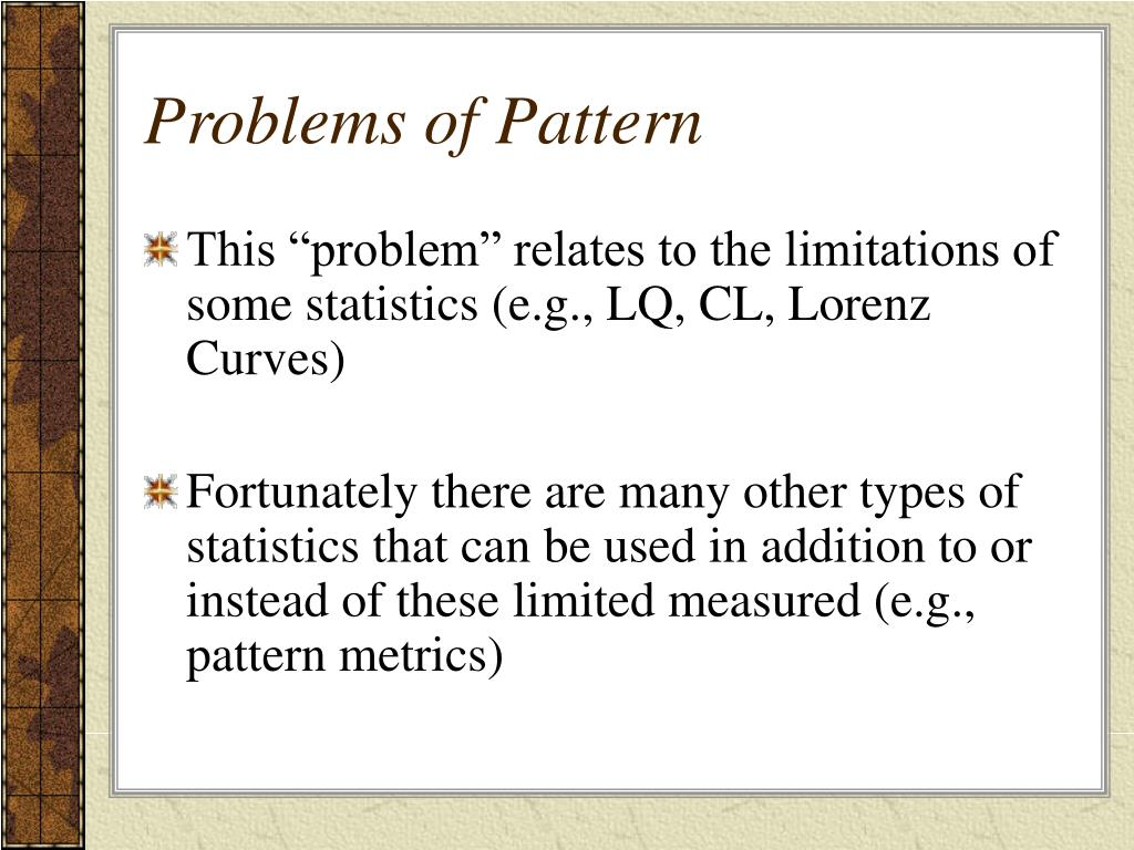 Problems of Pattern