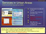 services in urban areas determined from focus group studies