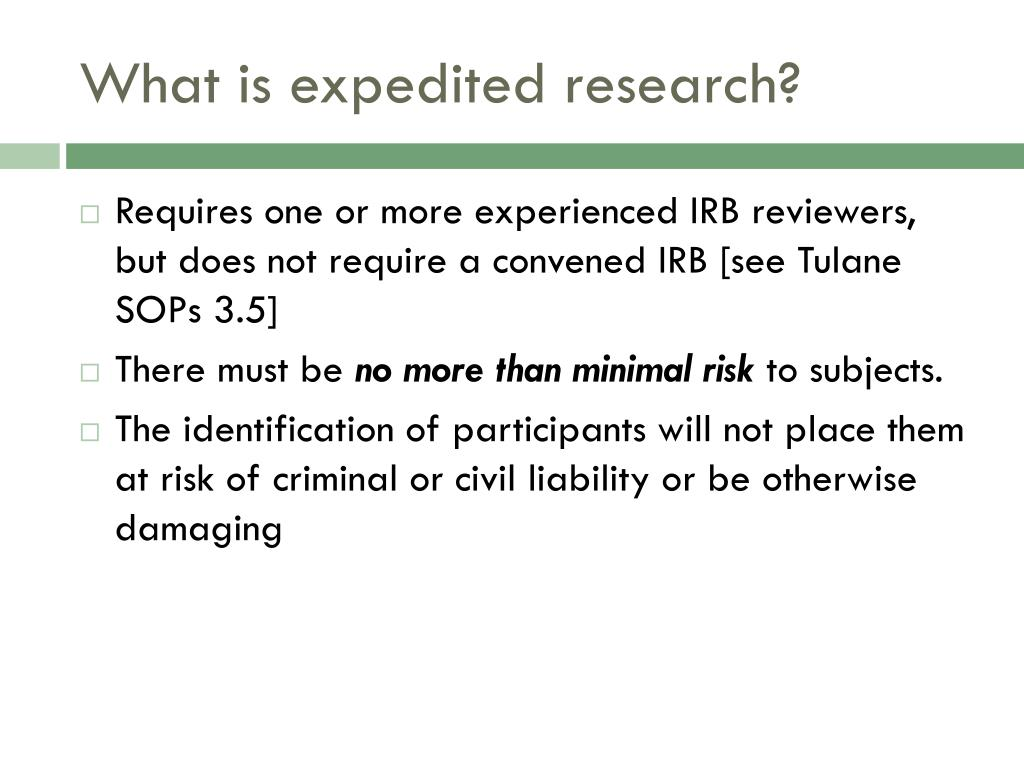 What is expedited research?