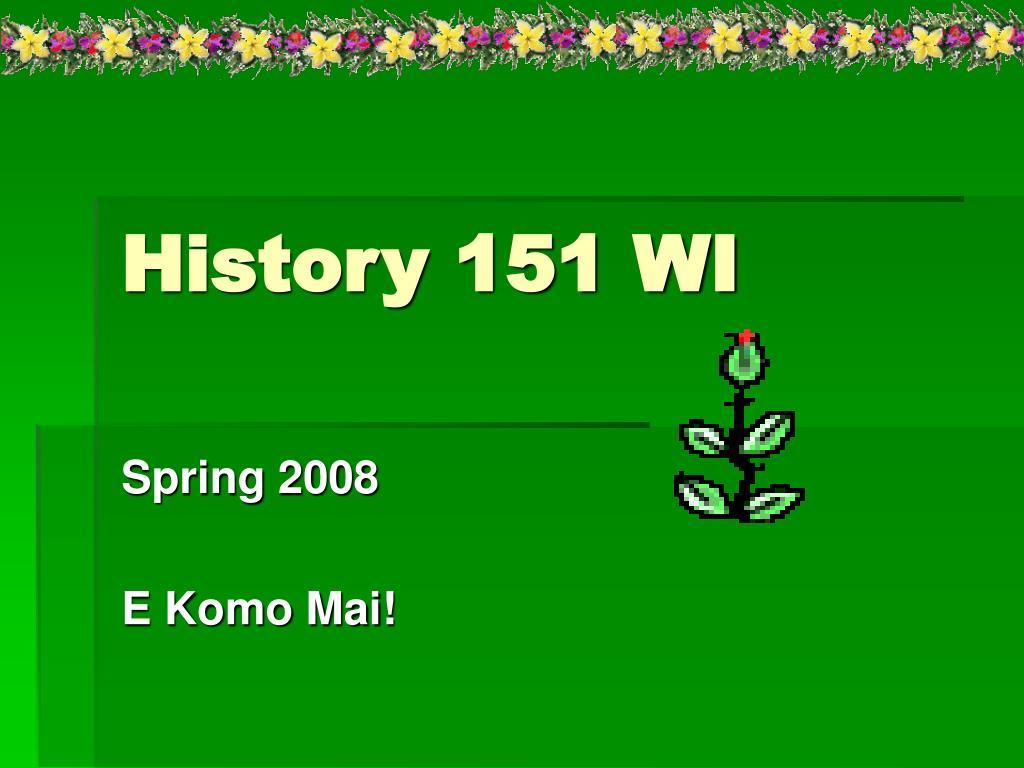 history 151 wi l.