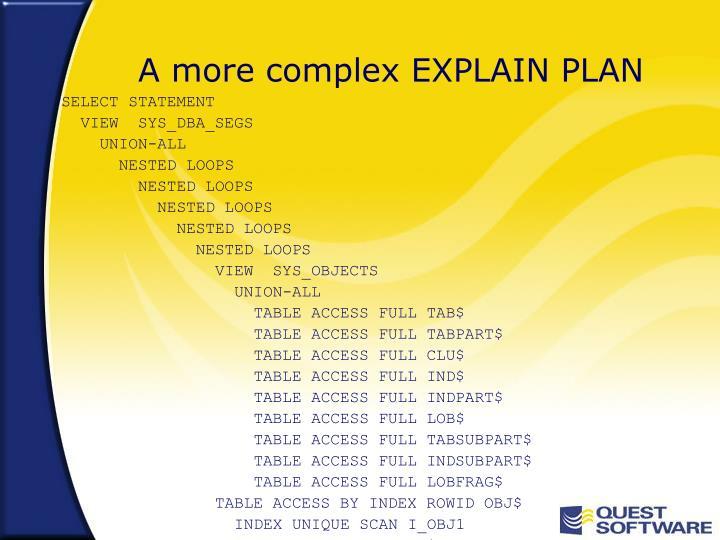 A more complex EXPLAIN PLAN