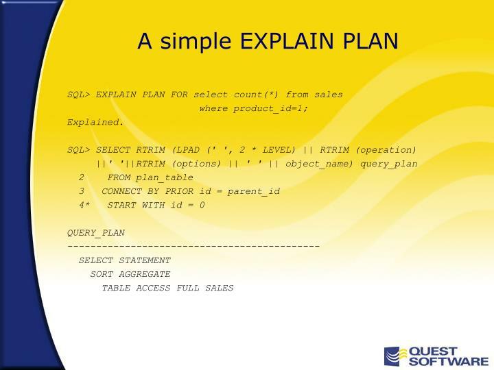 A simple EXPLAIN PLAN