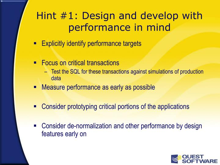 Hint 1 design and develop with performance in mind