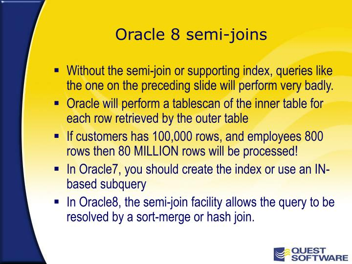 Oracle 8 semi-joins