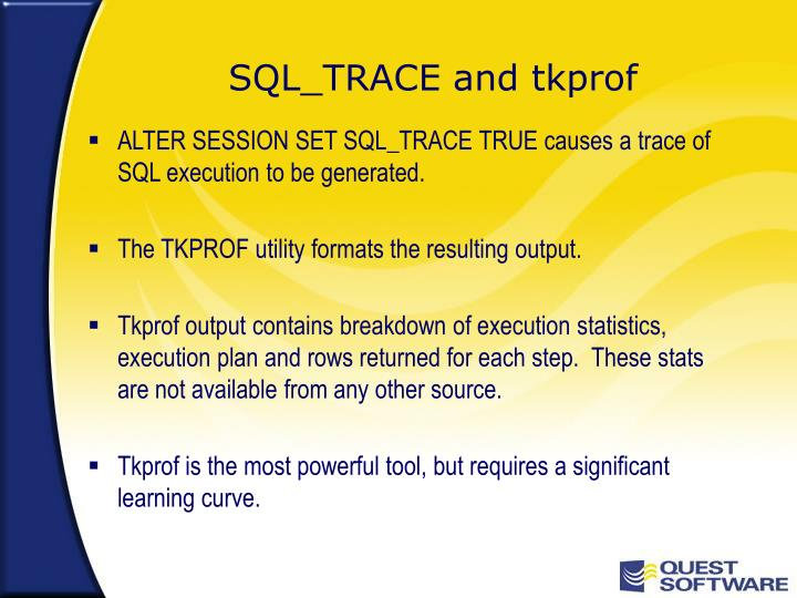 SQL_TRACE and tkprof