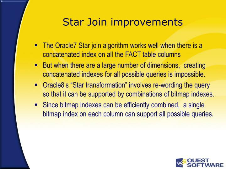 Star Join improvements