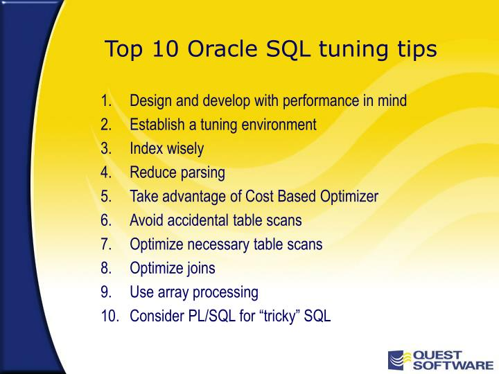 Top 10 oracle sql tuning tips
