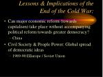lessons implications of the end of the cold war