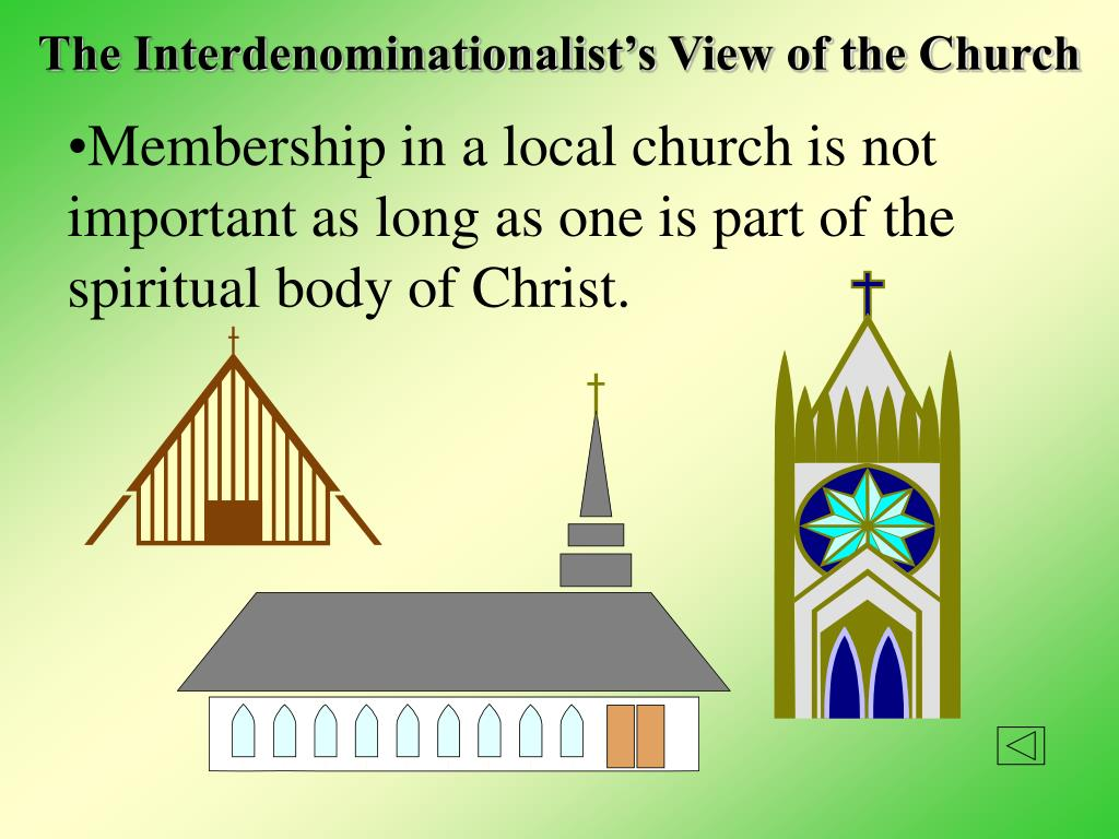 The Interdenominationalist's View of the Church