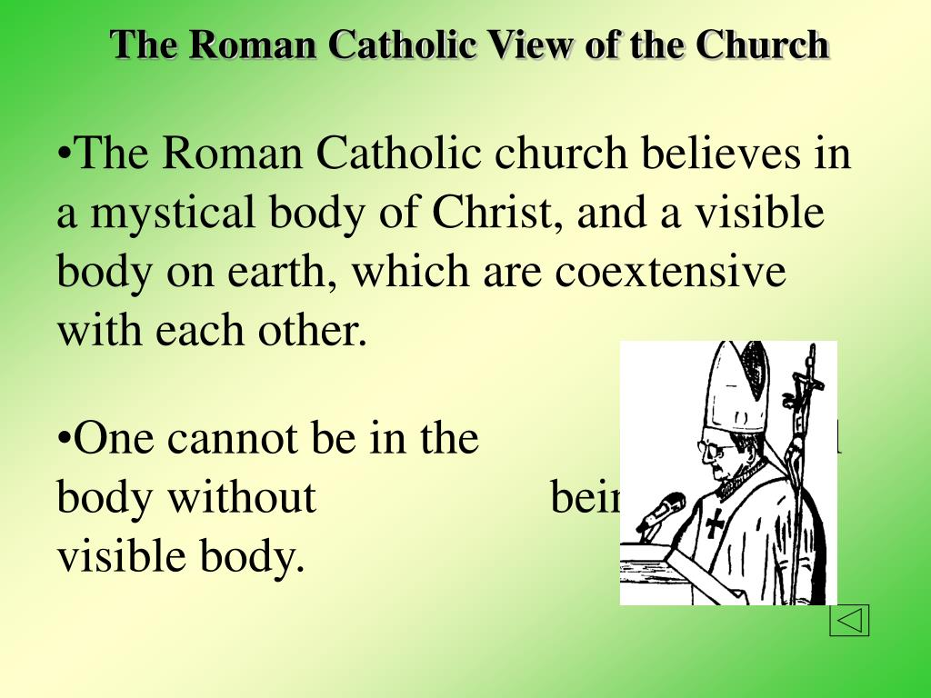 The Roman Catholic View of the Church