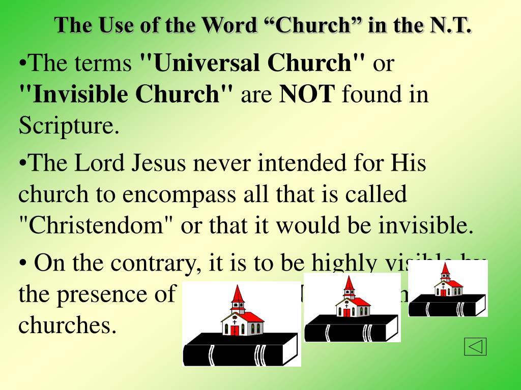 "The Use of the Word ""Church"" in the N.T."