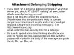 attachment defanging stripping