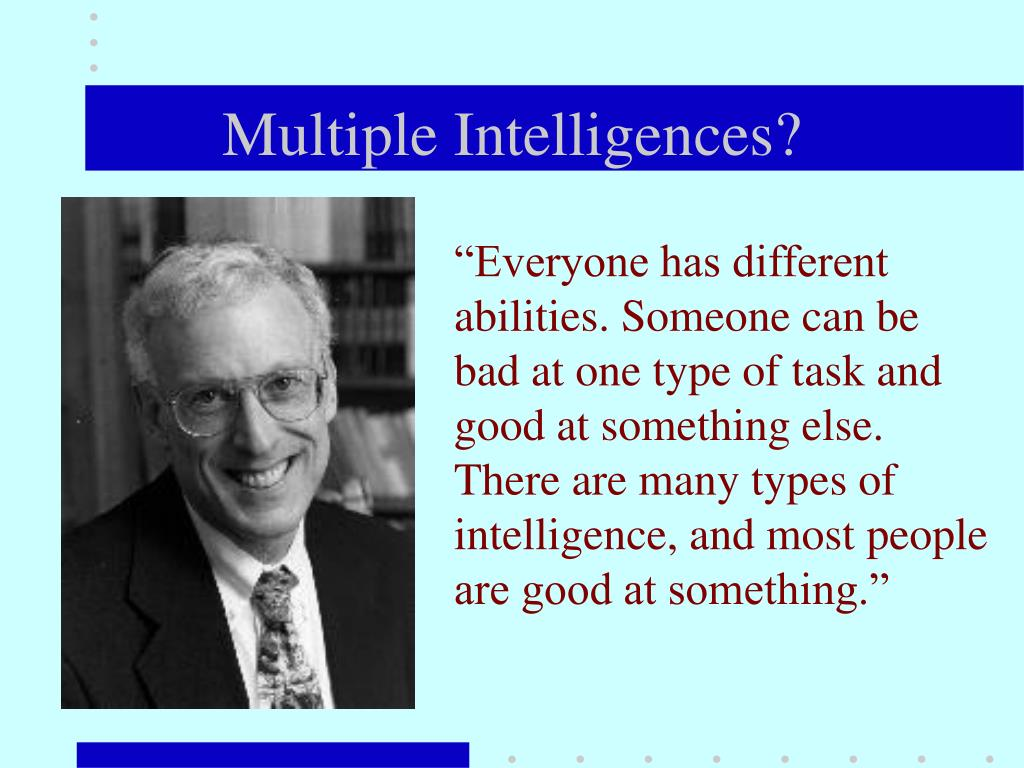 Multiple Intelligences?