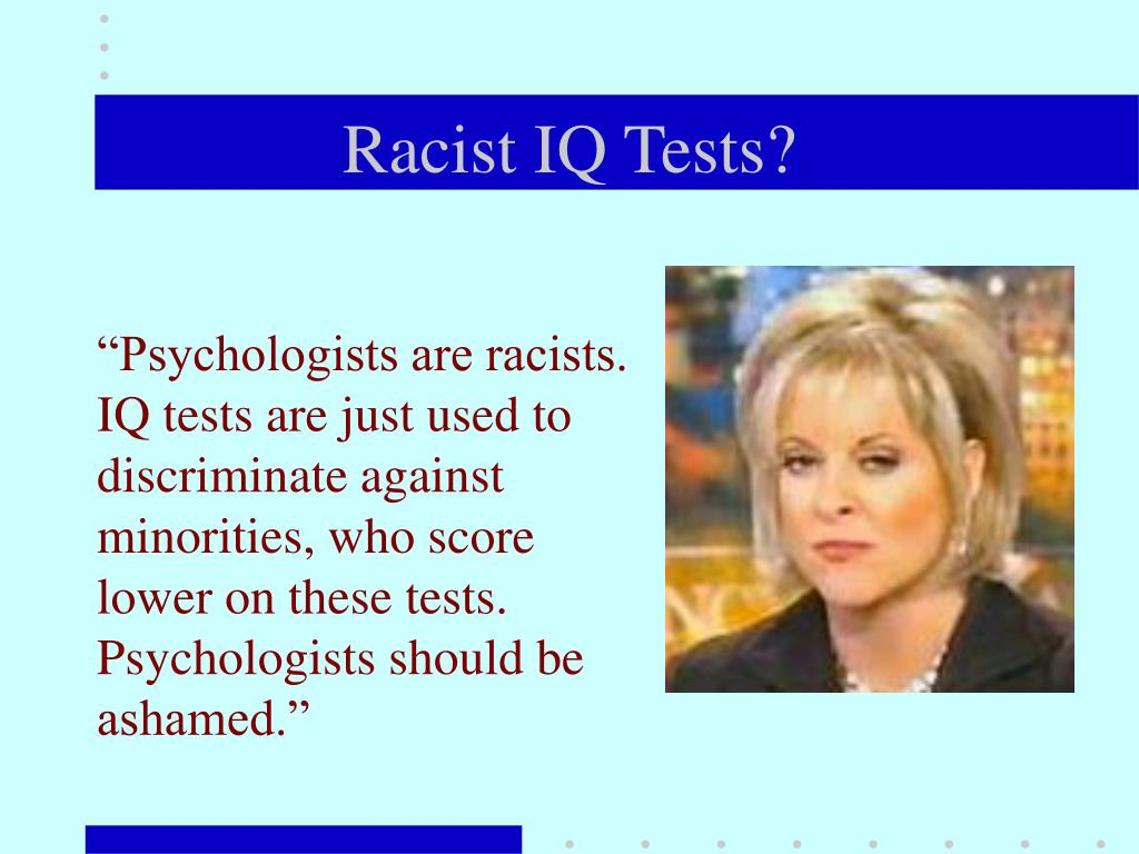 Racist IQ Tests?