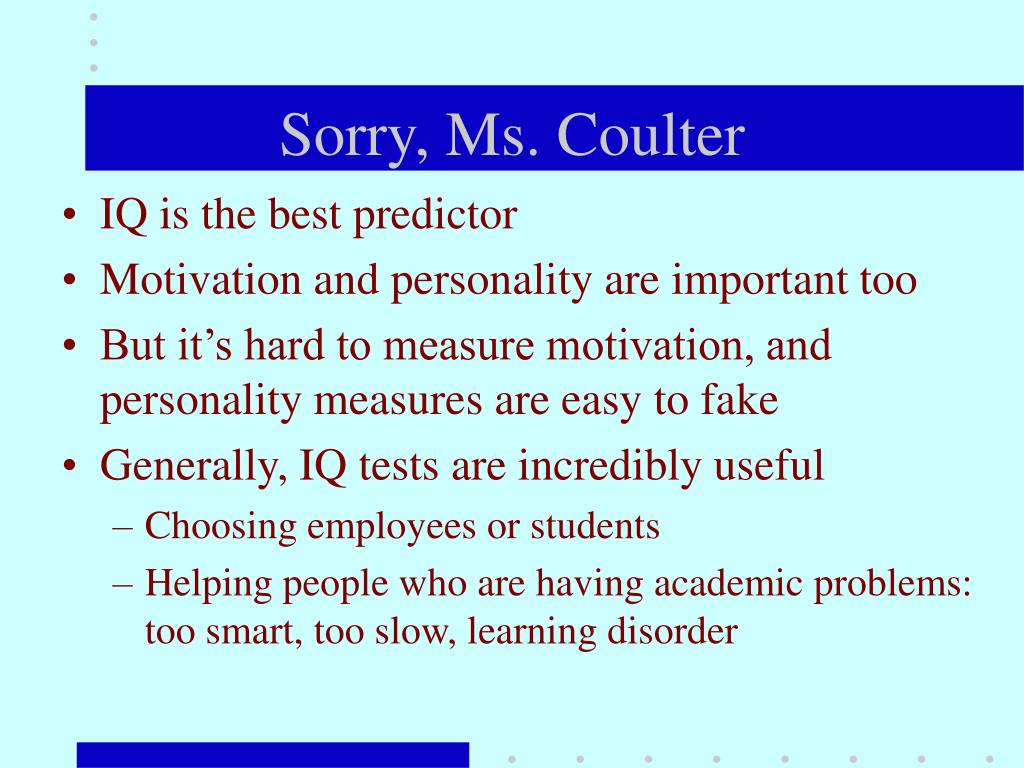 Sorry, Ms. Coulter