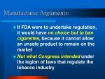 manufacturer arguments