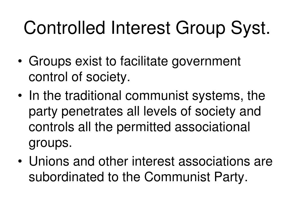 Controlled Interest Group Syst.