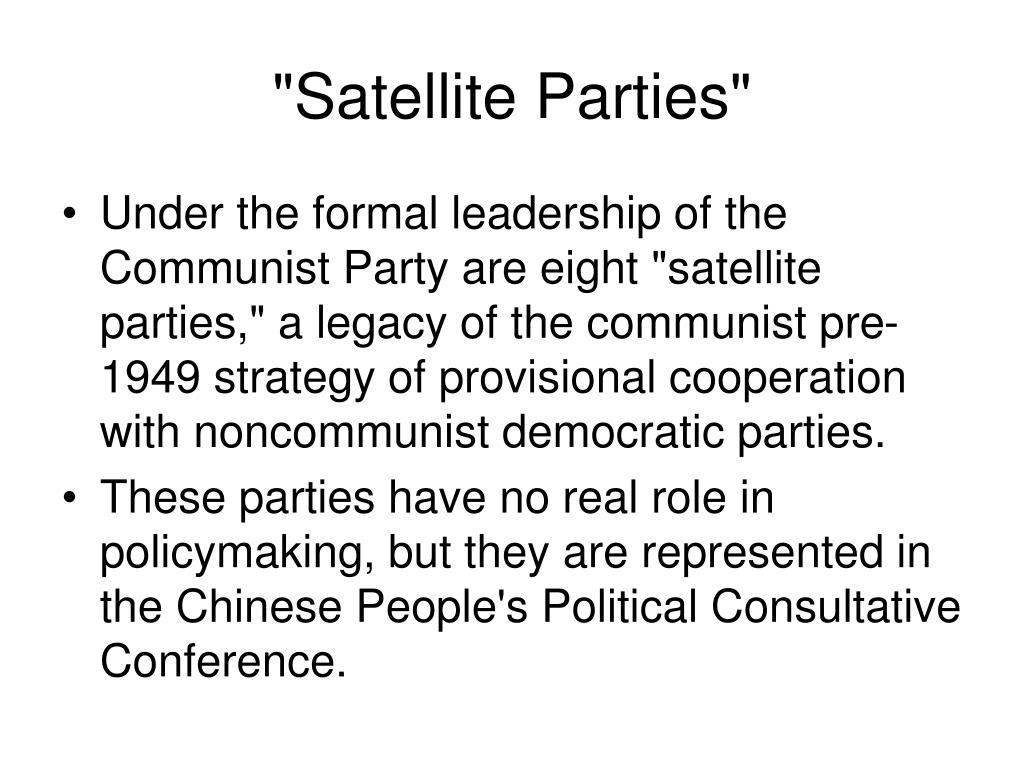 """""""Satellite Parties"""""""