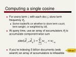 computing a single cosine