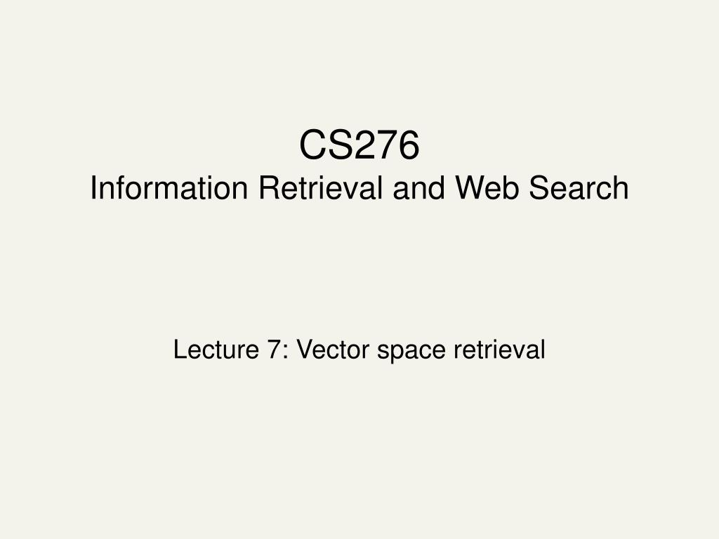 cs276 information retrieval and web search l.