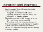 interaction vectors and phrases