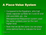 a place value system